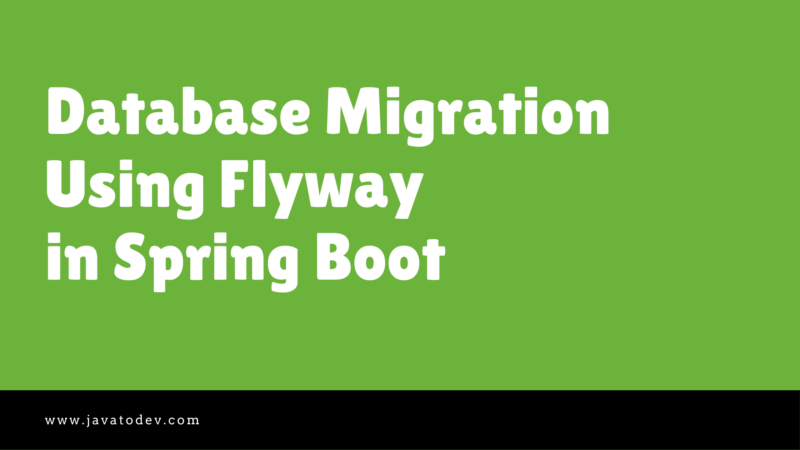 Database Migration Using Flyway in Spring Boot