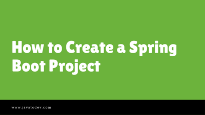 How to create a spring boot project