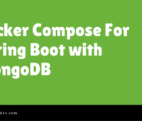 Docker Compose For Spring Boot with MongoDB