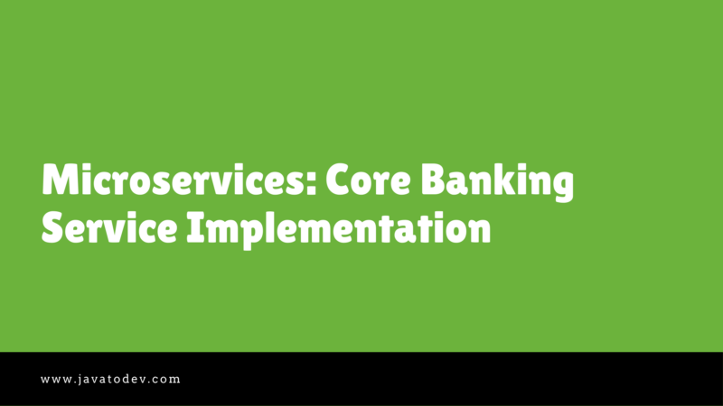 Microservices Core Banking Service Implementation